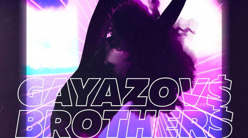 GAYAZOV$ BROTHER$ – До встречи на танцполе