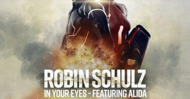 Robin Schulz, Alida - In Your Eyes