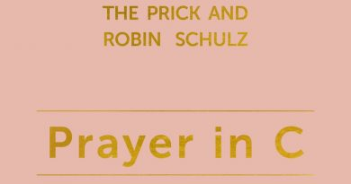 Robin Schulz, Lilly Wood & The Prick - Prayer in C