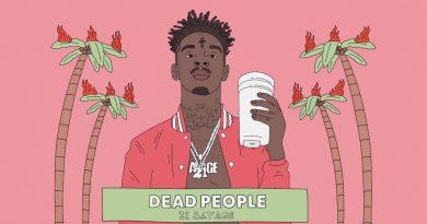21 Savage - Dead People