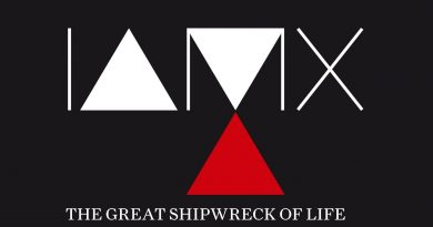 IAMX - The Great Shipwreck of Life