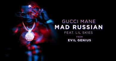 Gucci Mane, Lil Skies - Mad Russian
