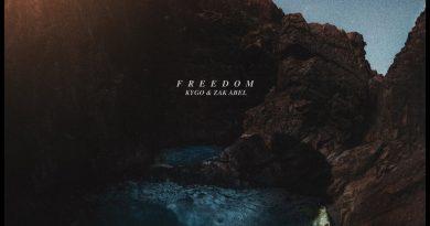 Freedom Kygo, Zak Abel