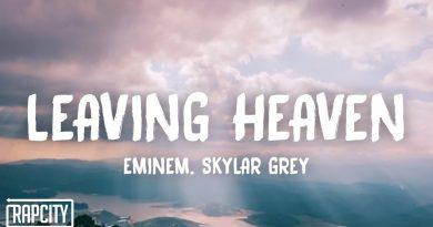 Eminem, Skylar Grey - Leaving Heaven