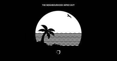 The Neighbourhood - Greetings from Califournia