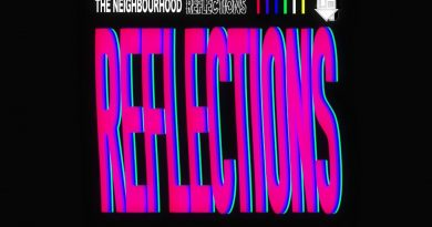 The Neighbourhood - Reflections