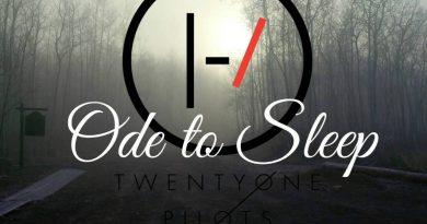 twenty one pilots - Ode to Sleep