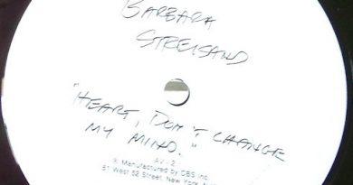 Barbra Streisand - Heart Don't Change My Mind