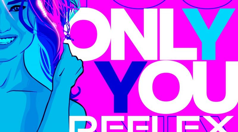 REFLEX, Savage - Only You