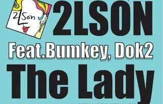 2LSON, Bumkey, Dok2 - The Lady