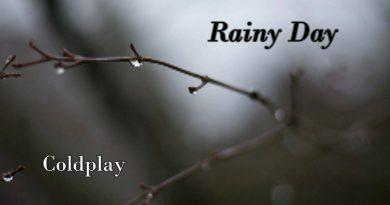 Coldplay — Rainy Day