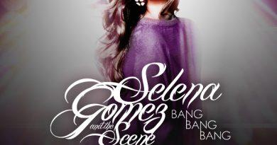 Selena Gomez, The Scene - Bang Bang Bang