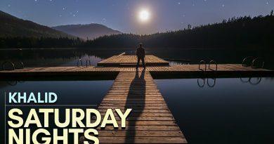 Khalid - Saturday nights