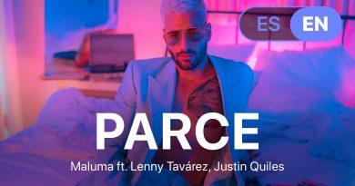 Maluma, Lenny Tavárez, Justin Quiles - Parce