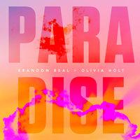 Brandon Beal, Olivia Holt - Paradise