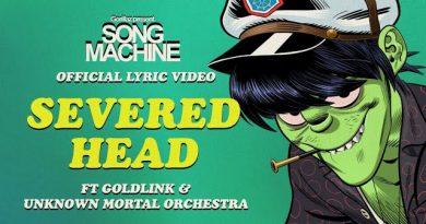 Gorillaz - Severed Head (ft. Unknown Mortal Orchestra & GoldLink)