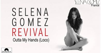 Selena Gomez - Outta My Hands (Loco)