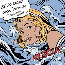 Zeds Dead & Dion Timmer - Rescue feat. Delaney