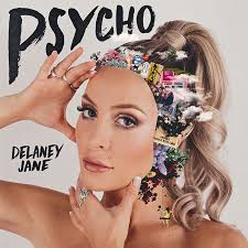Delaney Jane - Psycho