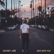 Delaney Jane - Safe with You