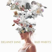 Delaney Jane - Bad Habits
