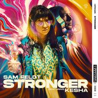 Sam Feldt, Kesha-Stronger
