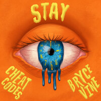 Cheat Codes, Bryce Vine - Stay