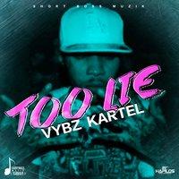 Vybz Kartel - Too Lie