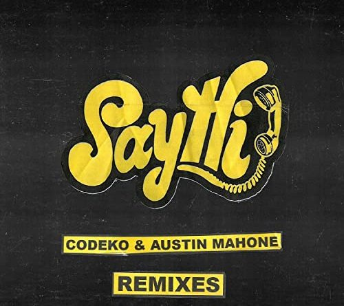Codeko, Austin Mahone, Dark Heart, Edward Clark - Say Hi Dark Heart Remix