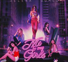 Selena Gomez - Me & My Girls