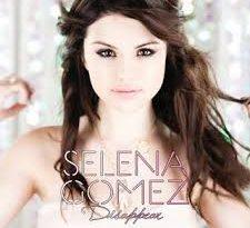 Selena Gomez - Disappear