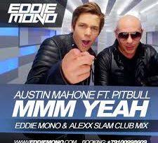 Austin Mahone, Pitbull - Mmm Yeah