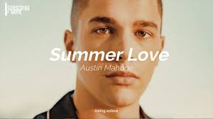 Austin Mahone - Summer Love