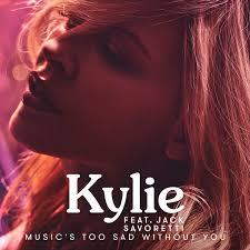 Jack Savoretti, Kylie Minogue - Music's Too Sad Without You