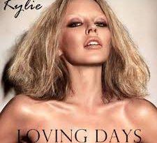 Kylie Minogue - Loving Days