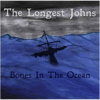The Longest Johns - Men I've Known and Killed