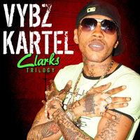 Vybz Kartel - Clarks Again (Pt. 2)