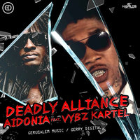Aidonia, Vybz Kartel - Deadly Alliance