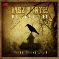 Vybz Kartel - Di Last One (Gully Burial Again)