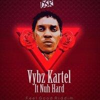 Vybz Kartel - It Nuh Hard
