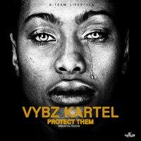 Vybz Kartel - Protect Them