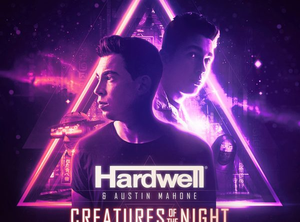 Hardwell, Austin Mahone, PBH & Jack - Creatures Of The Night