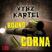 Vybz Kartel - Round Corna