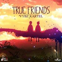 Vybz Kartel - True Friends