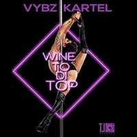 Vybz Kartel - Wine to Di Top