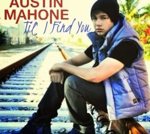 Austin Mahone - Till I Find You