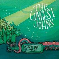 The Longest Johns - Oak & Ash & Thorn