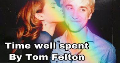 Tom Felton - Time Well Spent