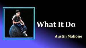 Austin Mahone - What It Do