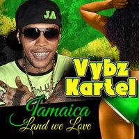 Vybz Kartel - Jamaica Land We Love